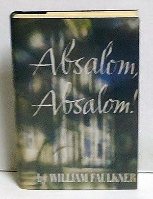 Absalom, Absalom!: Faulkner, William