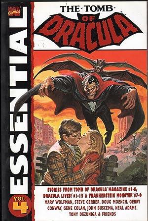 Essential Tomb of Dracula, Vol. 4 (Marvel Essentials): Marv Wolfman; Steve Gerber; Doug Moench; ...