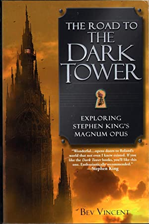 The Road to the Dark Tower: Exploring Stephen King's Magnum Opus: Vincent, Bev