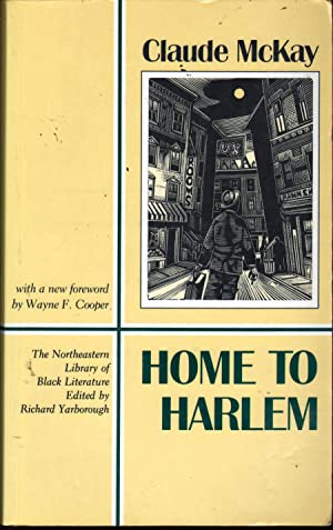 Home To Harlem (Northeastern Library of Black: Claude McKay