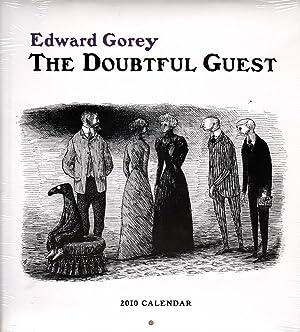 The Doubtful Guest 2010 Wall Calendar: Gorey, Edward