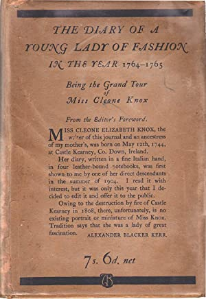 The Diary of a Young Lady of Fashion in the Year 1764-1765: Knox, Cleone