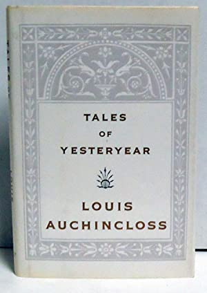 Tales of Yesteryear: Auchincloss, Louis