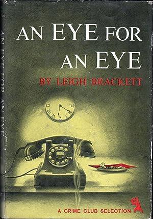 An Eye for An Eye: Brackett, Leigh