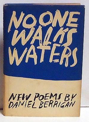 No One Walks Waters: Berrigan, Daniel