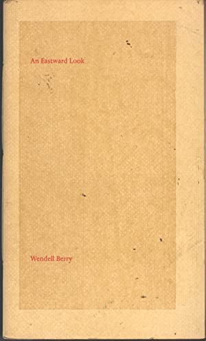 An Eastward Look: Poems: Berry, Wendell