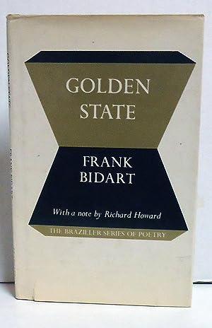 Golden State: Bidart, Frank