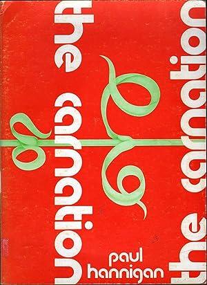 The Carnation: Hannigan, Paul