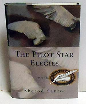 The Pilot Star Elegies: Santos, Sherod
