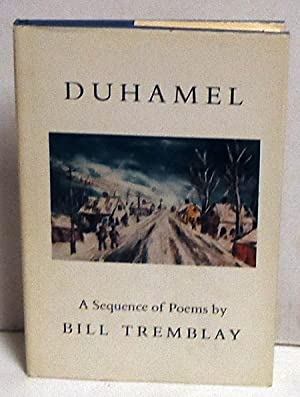Duhamel: Ideas of Order in Little Canada: Tremblay, Bill