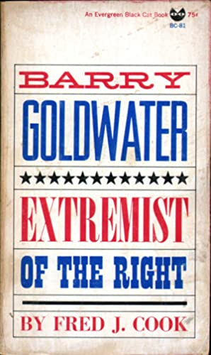 Barry Goldwater: Extremist of the Right