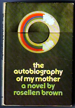 Autobiography of My Mother: Brown, Rosellen