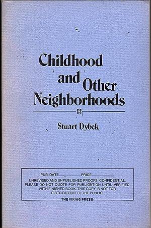 Childhood and Other Neighborhoods: Dybek, Stuart