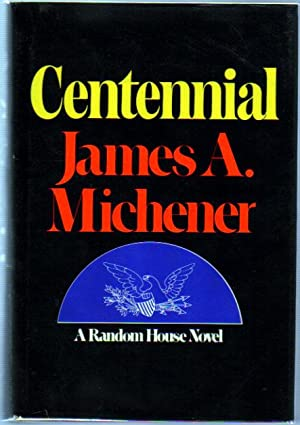 Centennial: Michener, James