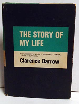 The Story of My Life: Darrow, Clarence
