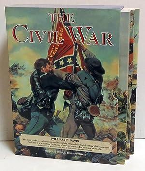 Civil War: The Battlefields of the Civil War, The Fighting Men of the Civil War, The Commanders of ...