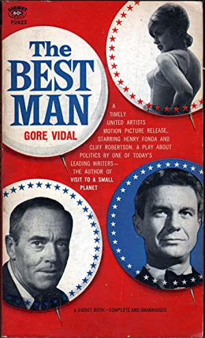 The Best Man: A Play About Politics: Vidal, Gore