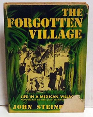 The Forgotten Village: Life in a Mexican Village: Steinbeck, John
