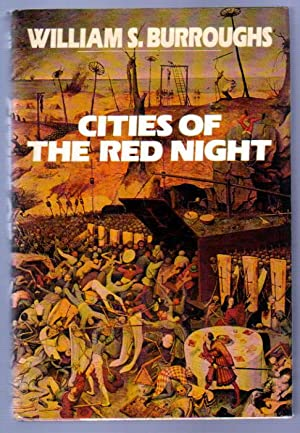 Cities of the Red Night: Burroughs, William S.