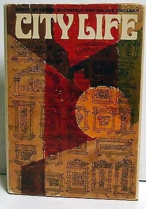 City Life: An Anthology of Regional Writing: Schoenfeld, Oscar and MacLean, Helene, Eds.