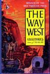 The Way West: Guthrie, A.B., Jr.