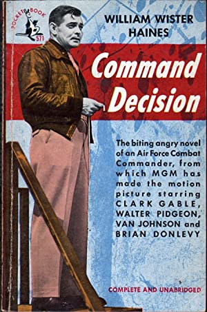 Command Decision: Haines, William Wister