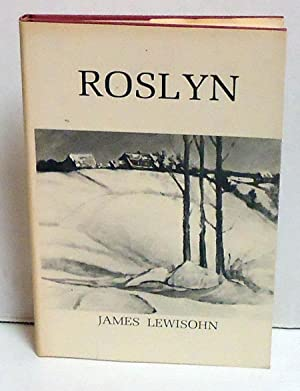 Roslyn: Lewisohn, James
