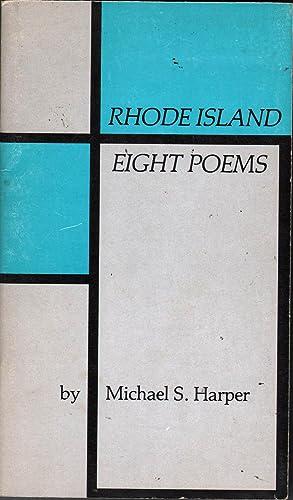 Rhode Island: Eight Poems: Harper, Michael