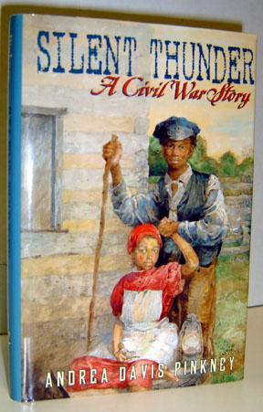 Silent Thunder: A Civil War Story: Pinkney, Andrea Davis