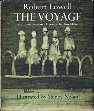 The Voyage and other Versions of Poems by Baudelaire: Lowell, Robert