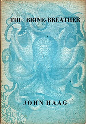 The Brine-Breather: Haag, John