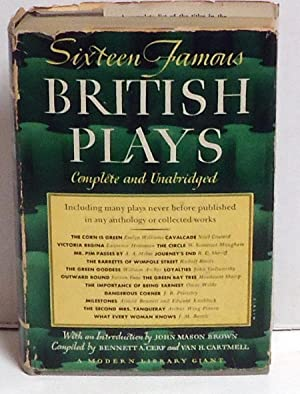 Sixteen Famous British Plays: Cerf, Bennett and Van H. Cartmell, Eds.