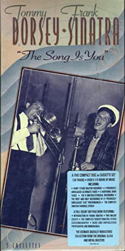 The Song is You: Dorsey, Tommy and Frank Sinatra