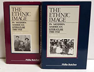 The Ethnic Image in Modern American Literature 1900-1950 Volumes I and II: Butcher, Philip