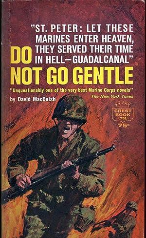 Do Not Go Gentle: MacCuish, David