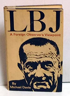 LBJ: A Foreign Observer's Viewpoint