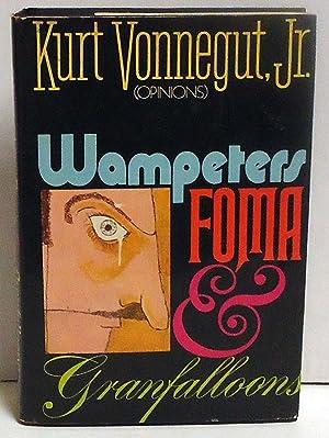 Wampeters, Foma, Granfalloons (Opinions): Vonnegut, Kurt, Jr.