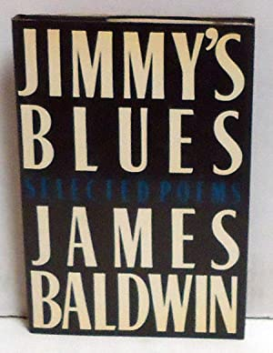 Jimmy's Blues: Selected Poems: Baldwin, James