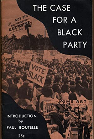 The Case for a Black Party: Boutelle, Paul (intro)