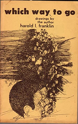 Which Way to Go: Franklin, Harold L.