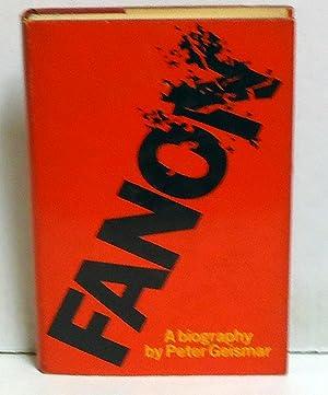 Fanon: A biography: Geismar, Peter
