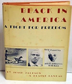 Black in America: A Fight for Freedom: Jackson, Jesse and Elaine Landau