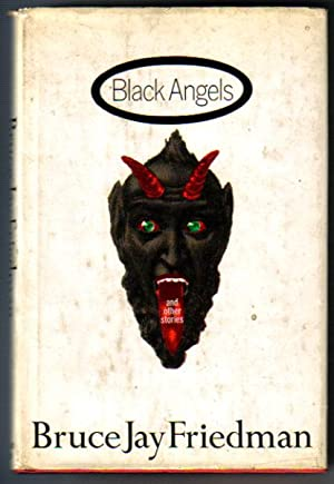 Black Angels and Other Stories: Friedman, Bruce Jay