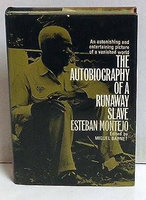 The Autobiography of a Runaway Slave: Montejo, Esteban