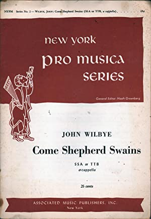 Come Shepherd Swains: Wilbye, John