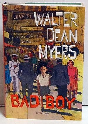 Bad Boy: A Memoir: Myers, Walter Dean