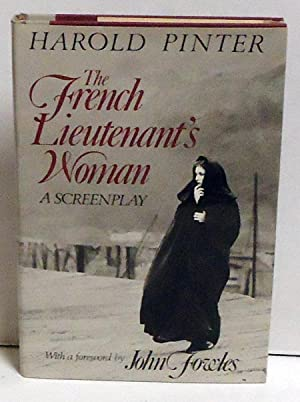 The French Lieutenant's Woman: A Screenplay: Pinter, Harold