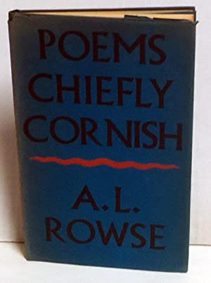 Poems Chiefly Cornish: Rowse, A.L.