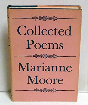 Collected Poems: Moore, Marianne