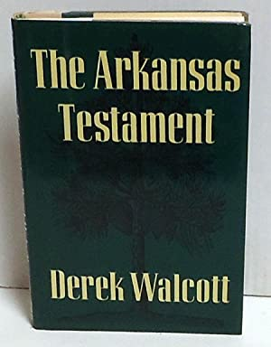 The Arkansas Testament: Walcott, Derek